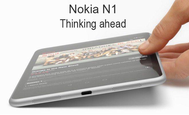 nokia n1 tablet thinking ahead