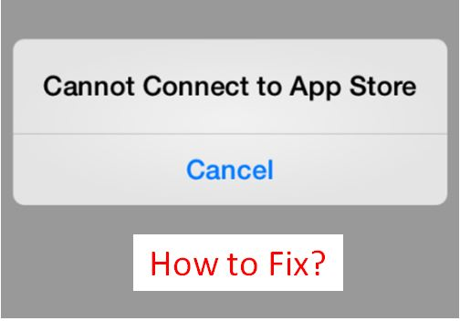 iphone cannot connect to app store 3 ways to fix cannot connect to app on iphone 19347