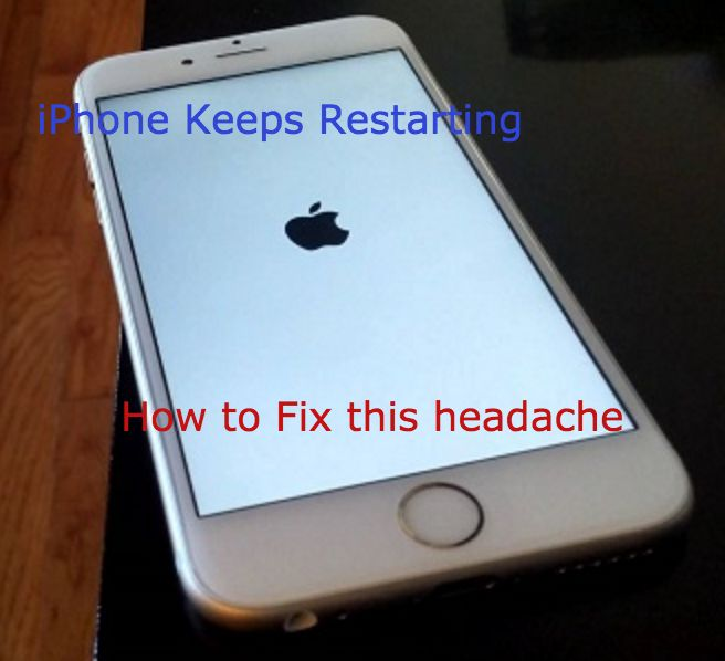 my iphone keeps shutting off iphone keeps restarting how to fix this frustrating 17837