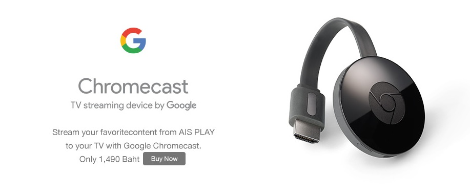 AIS Starts Offering Chromecast In Thailand, Becomes