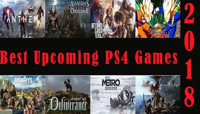 10 Best Upcoming PS4 Games in 2018 | MobiPicker