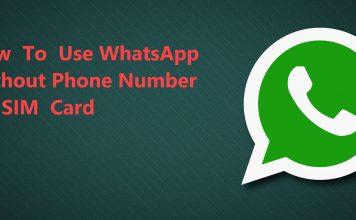 WhatsApp Without A Phone Number Or SIM Card