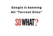 google banning torrent sites