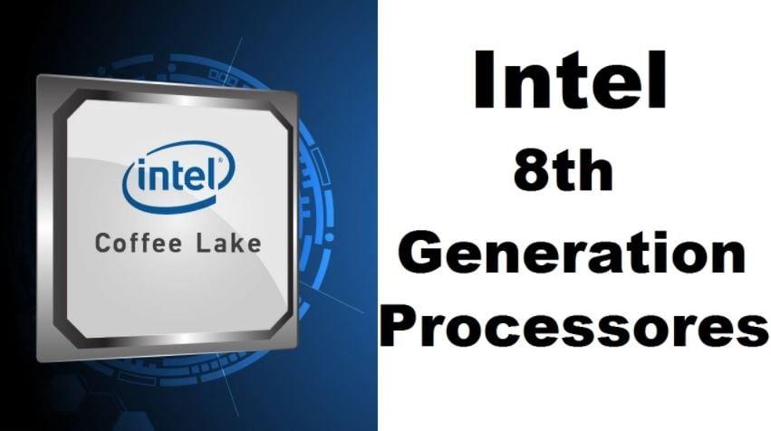 Intel 8th generation processor