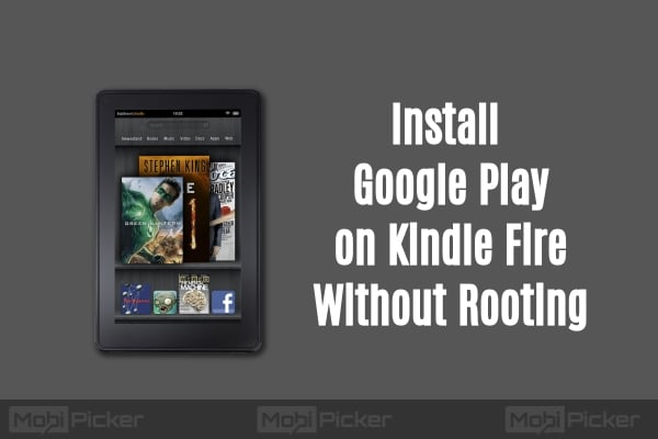 how to install google play on kindle fire without rooting