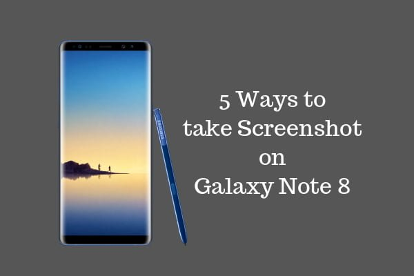how to take screenshot on galaxy note 8