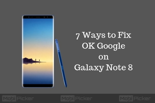 ok google not working on galaxy note 8