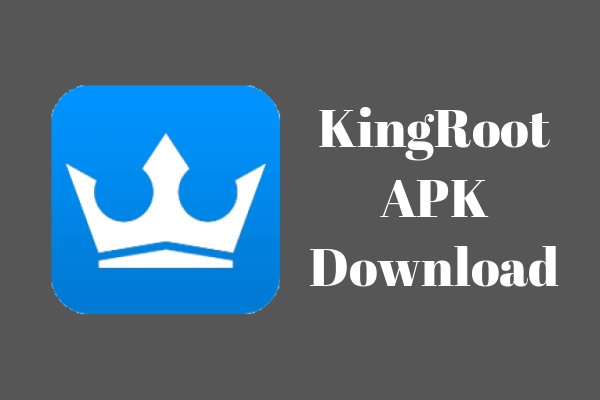 KingRoot 5.2.2 APK Download: Now Root Your Device in Just ...